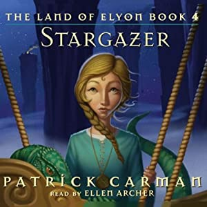 The Land Of Elyon: Stargazer | [Patrick Carman]