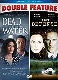 Dead in the Water & In Her Defense [DVD] [Region 1] [US Import] [NTSC]