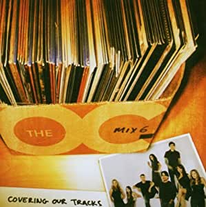 Music from the Oc: Mix 6 Cover