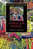 img - for The Cambridge Companion to the African Novel (Cambridge Companions to Literature) by F. Abiola Irele (2009-08-31) book / textbook / text book