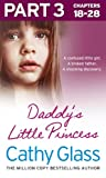 Daddys Little Princess: Part 3 of 3