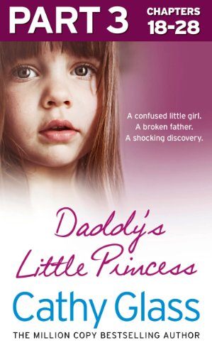Cathy Glass - Daddy's Little Princess: Part 3 of 3