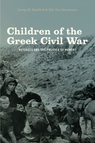 Children of the Greek Civil War: Refugees and the Politics of Memory