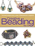 Creative Beading Vol. 9: The Best Projects from a Year of Bead&Button Magazine