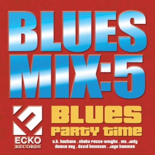 Blues Mix Vol. 5: Blues Party Time