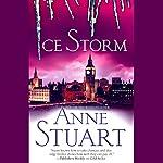 Ice Storm | Anne Stuart