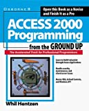 img - for Access 2000 Programmimg from the Ground Up by Whil Hentzen (1999-06-03) book / textbook / text book
