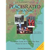 Places Rated Almanac: The Classic Guide for Finding Your Best Places to Live in America ~ David Savageau
