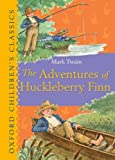 Image of The Adventures of Huckleberry Finn (Oxford Children's Classics)