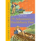 The Adventures of Huckleberry Finn (Oxford Children's Classics)by Mark Twain