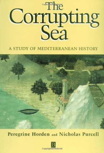 The Corrupting Sea: A Study of Mediterranean History