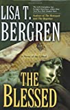 The Blessed (The Gifted Series, Book 3) (0425223426) by Lisa Tawn Bergren