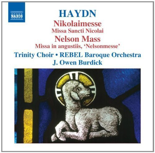 Haydn: Masses Vol.3 (Missa Sancti Nicolai Nikolaimesse/ Missa In Angustiis Nelsonmesse) by Trinity Choir, Rebel Baroque Orchestra, J?rg Michael Schwarz (2010) Audio CD