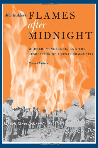 Flames after Midnight: Murder, Vengeance, and the Desolation of a...