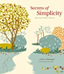 Secrets of Simplicity: Learn to Live...