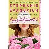 Big Girl Panties: A Novel ~ Stephanie Evanovich