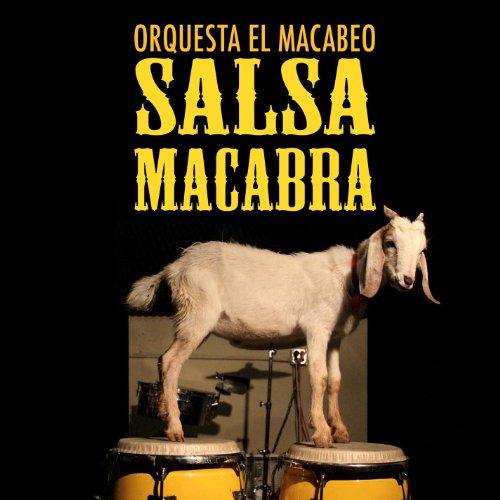 Salsa Macabra - Orquesta El Macabeo