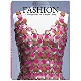Fashion. A History from the 18th to the 20th centuryby Akiki Fukai