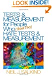 Tests & Measurement for People Who (T...