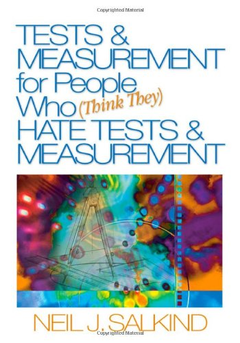 Tests & Measurement for People Who (Think They) Hate...
