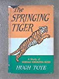 img - for The Springing Tiger. A Study of a Revolutionary book / textbook / text book