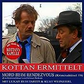 Mord beim Rendezvous (Kottan ermittelt - Kriminalrätsel 19) | Helmut Zenker