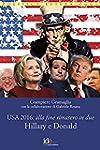 USA 2016: alla fine rimasero in due H...