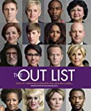img - for The Out List by photographer Timothy Greenfield-Sanders book / textbook / text book
