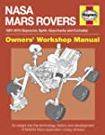 NASA Mars Rovers Manual: 1997-2013 (S...