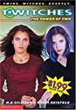 Power Of Two (T*witches) (0439544106) by Reisfeld, R.
