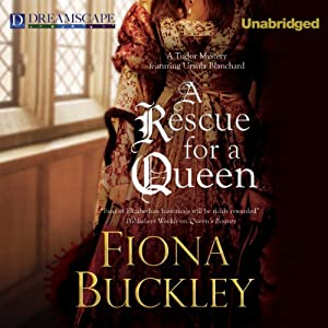A Rescue for a Queen | [Fiona Buckley]