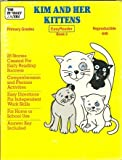img - for Kim and her kittens book / textbook / text book