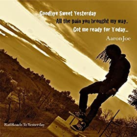 Goodbye Sweet Yesterday - Single