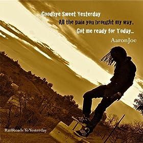 Goodbye Sweet Yesterday - Single