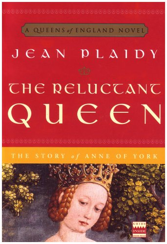 The Reluctant Queen: The Story of Anne of York (A Queens of England Novel)