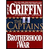 The Captains: 2 (Brotherhood of War) ~ W.E.B. Griffin