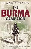 The Burma Campaign (0224072919) by McLynn, Frank