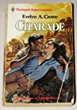 Charade (Harlequin Superromance No. 160) (0373701608) by Evelyn A. Crowe