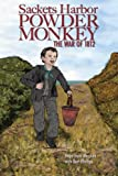 img - for Sackets Harbor Powder Monkey: The War of 1812 book / textbook / text book