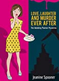 Love, Laughter, and Murder Ever After (The Wedding Planner Mysteries Book 1) (English Edition)