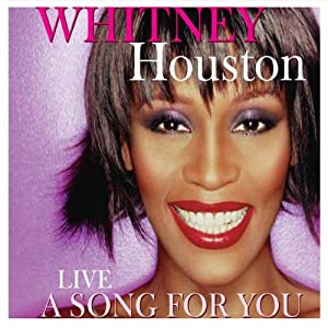 Whitney Houston-Song For You: Live