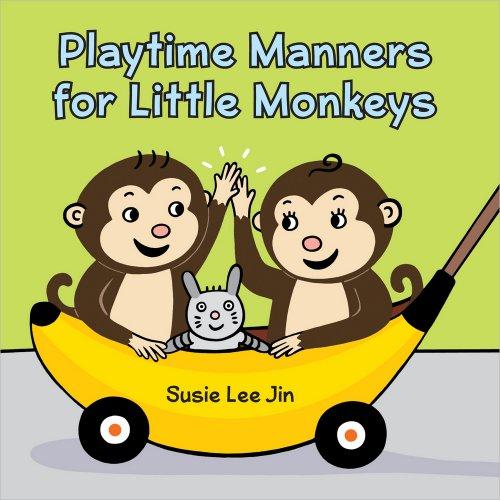 Playtime Manners for Little Monkeys