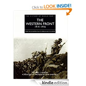 History of World War I: The Western Front 1914-1916 (The History of World War I)