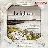 Kenneth Leighton: Orgelkonzert Op.58 / Sinfonie für Streicher Op.3 / Konzert für Streicher Op.39