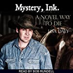 Mystery, Ink: A Novel Way to Die | Lisa Daly