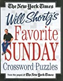 img - for The New York Times Will Shortz's Favorite Sunday Crossword Puzzles: From the Pages of The New York Times book / textbook / text book