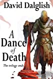A Dance of Death (Shadowdance Trilogy, Book 3)