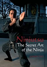 Ninjutsu: The Secret Art of the Ninja