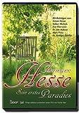 Hermann Hesse: Sein erstes Paradies