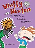 Whiffy Newton in The Affair of the Fiendish Phantoms (Volume 3)